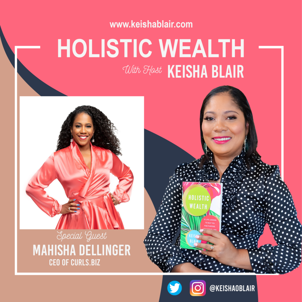 """Meet Self-Made Millionaire Mahisha Dellinger, CEO of Curls & Star of TV Show """"Mind Your Business"""" on the Oprah Winfrey Network."""