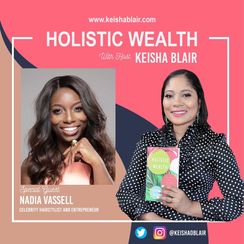 Celebrity Stylist to Rhianna & Ashanti, Nadia Vassell, Talks About Her Entrepreneurship Journey