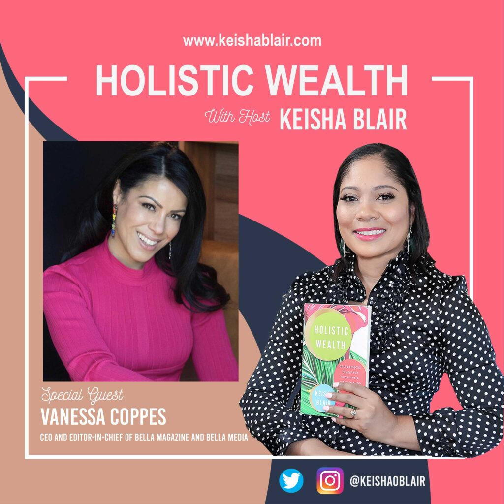 Managing A Media Company During A Pandemic and Coping With Mental Health with Editor In Chief of Bella Magazine, Vanessa Coppes